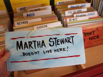 Martha Stewart Doesn't Live Here Hand-painted sign by Goerge Borum at Shipshewana Flea Market