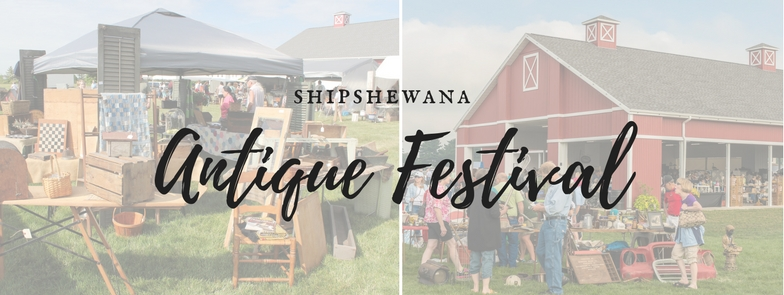 Shipshewana Antique Festival and Market August