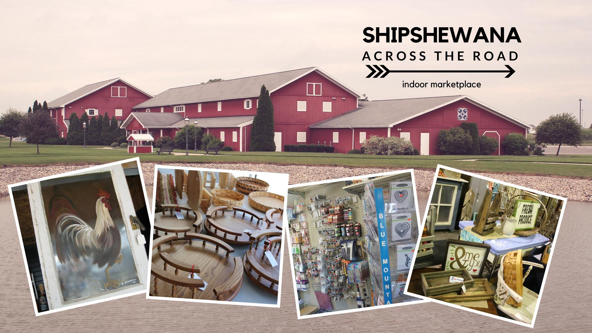 Shipshewana Across the Road Indoor Market