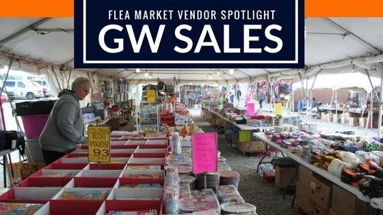 Flea Market Vendor Spotlight - GW Sales